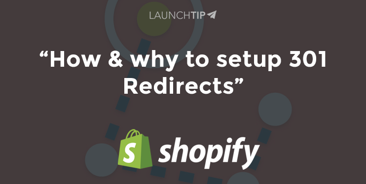 Moving to the Shopify Platform – 301 Redirects
