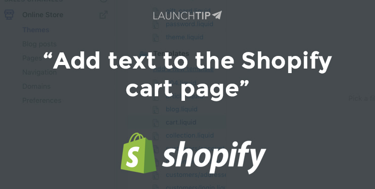 Add text to the Shopify cart page - LaunchTip