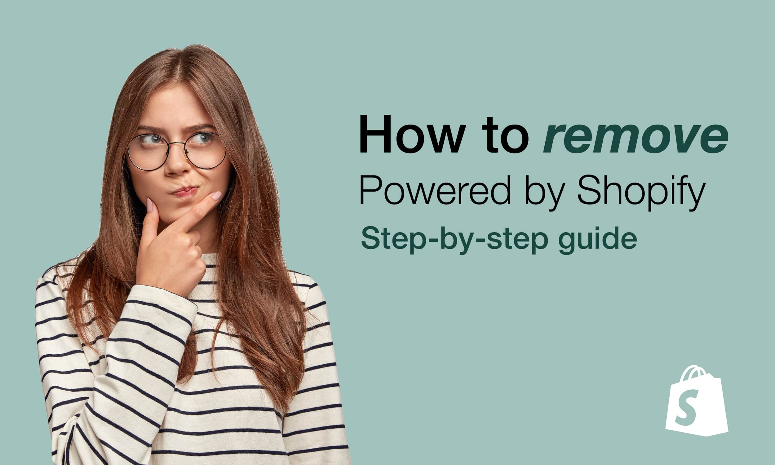 How to simply remove 'powered by Shopify' in 2 easy methods